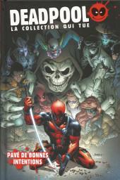 Deadpool - La collection qui tue (Hachette) -3924- Pavé de bonnes intentions
