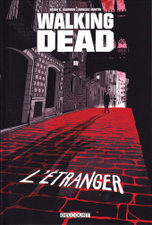 Walking Dead -HS- L'Étranger