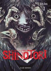 Shinotori -1- Tome 1