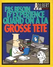 Dilbert (Vents d'Ouest) -3- Pas besoin d'expérience quand on a la grosse tête