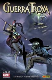 Clasicos Ilustrados Marvel - La Guerra de Troya