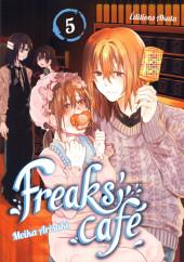 Freaks' Café -5- Tome 5