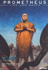 Prometheus : Life and death -4- AVP / Prometheus final conflict