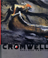 (AUT) Cromwell -a2020- Quelque part - Art-book