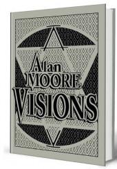Visions -TT- Visions d'Alan Moore