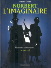 Norbert l'imaginaire - Tome INT