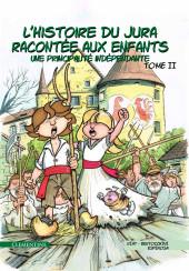 L'histoire du Jura raconté aux enfants -2- Une Principauté indépendante