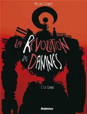 La révolution des damnés -1- Le chaos
