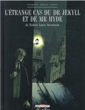L'Étrange Cas du Dr Jekyll et de Mr Hyde -INT- L'étrange cas du Dr Jekyll et de Mr Hyde
