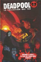Deadpool - La collection qui tue (Hachette) -4057- Uncanny X-Force : La saga de l'ange noir, partie 2