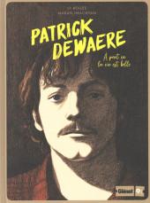 Glénat 9 1/2 (Collection) -5- Patrick Dewaere - À part ça la vie est belle