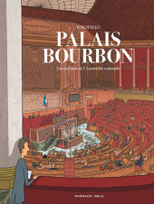 Palais-Bourbon, les coulisses de l'Assemblée nationale