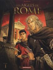 Les aigles de Rome -1a2009- Livre I