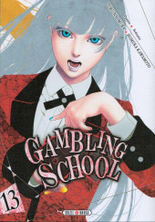 Gambling School -13- Tome 13