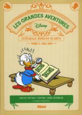 Les grandes aventures Disney de Romano Scarpa -8- 1962/1963 Oncle Picsou contre Lord Hambar et autres histoires