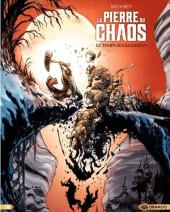 La pierre du chaos -2-  Le Temps des barbares