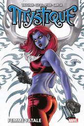 Mystique (Marvel Deluxe) -1- Femme Fatale