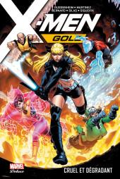 X-Men: Gold -3- Cruel et Dégradant