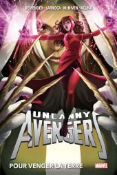 Uncanny Avengers (Marvel Now!) -INT02- Pour venger la Terre