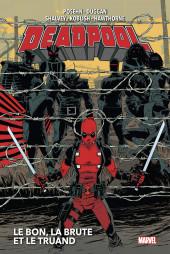Deadpool (Marvel Now!) -INT02- Le Bon, la Brute et le Truand