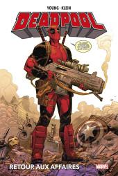 Deadpool - Retour aux Affaires - Retour aux Affaires