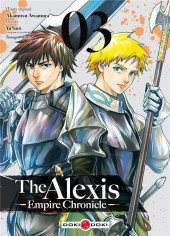 Alexis empire chronicle (The) -3- Tome 3