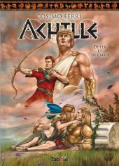 Achille -3- De fer et de chair