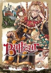 Baltzar, la guerre dans le sang -8- Tome 8