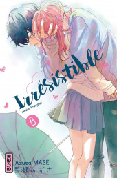 Irrésistible -8- Tome 8