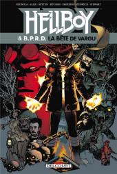 Hellboy & B.P.R.D. -6- La bête de vargu