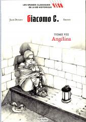 Les grands Classiques de la BD Historique Vécu - La Collection -29- Giacomo C. - Tome VII : Angélina