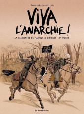 Viva l'anarchie ! -2- La rencontre de Makhno et Durruti -2de partie