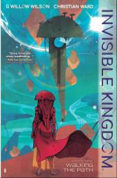 Invisible kingdom (Dark Horse - 2019) -INT01- Invisible kingdom vol1: walking the path