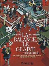 La balance, le Glaive et les fourmis - La Balance, le Glaive et les fourmis