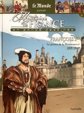 Histoire de France en bande dessinée -21- François 1er le prince de la Renaissance 1515/1547