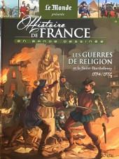 Histoire de France en bande dessinée -22- Les guerres de religion et la Saint Barthélemy 1534/1572