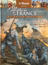 Histoire de France en bande dessinée -49- La Grande Guerre de Verdun à la victoire 1916/1918