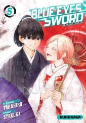 Blue Eyes Sword -5- Tome 5
