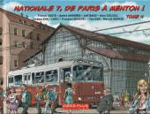 Nationale 7, de Paris à Menton ! -4- Tome 4
