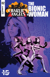 Charlie's Angels Vs The Bionic Woman (Dynamite Entertainment - 2019) -2- Issue # 2