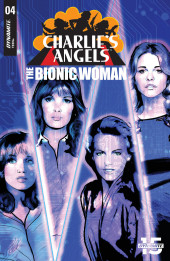 Charlie's Angels Vs The Bionic Woman (Dynamite Entertainment - 2019) -4- Issue # 4