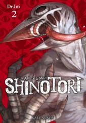 Shinotori -2- Tome 2