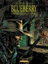 Blueberry -14c04- L'homme qui valait 500 000$
