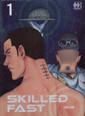 SkilledFast -1- Tome 1