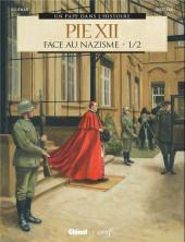 Un pape dans l'histoire -6- Pie XII face au nazisme - 1/2