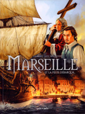 Marseille -1- Marseille et la peste débarqua...