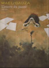 L'encre du passé - Tome 1a2009