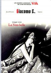 Les grands Classiques de la BD Historique Vécu - La Collection -30- Giacomo C. - Tome VIII : La Non-belle