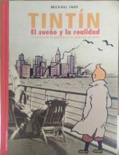 Tintín (Las Aventuras de) -HS- El sueño y la realidad