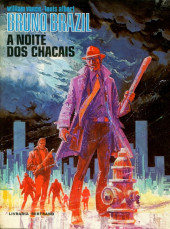 Bruno Brazil (en portugais) -5- A noite dos chacais